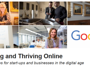 Growing and Thriving Online – Opportunities for start-ups and businesses in the digital age