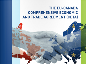 The EU-Canada Comprehensive Economic and Trade Agreement (CETA)